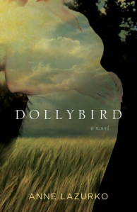 Dollybird, by Anne Lazurko